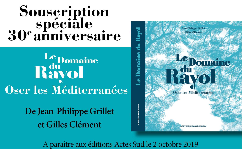 """Lancement d'une souscription pour l'ouvrage """"Le Domaine du Rayol, Oser les Méditerranées"""""""